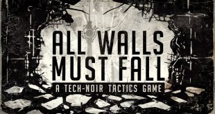 All Walls Must Fall: За цената на една игра