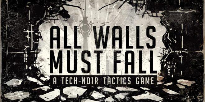 All Walls Must Fall: За цената на една игра