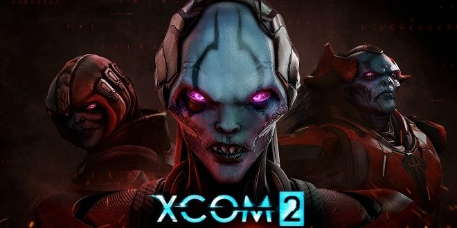 XCOM2 - War of The Chosen