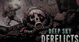 Deep Sky Derelicts – първи впечатления