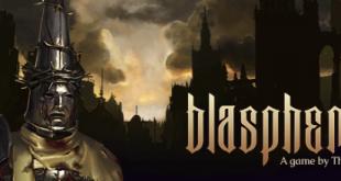 Blasphemous – или скверно ли е да сме богохулници