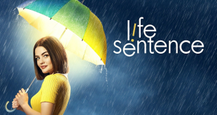 Сериалите тази седмица - Life Sentence
